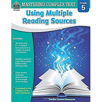 Mastering Complex Text Using Multiple Reading Sources: Grade 5