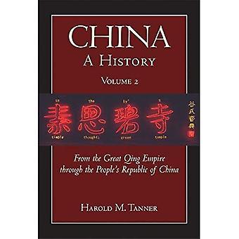 China - una historia: desde el imperio del gran Qing a la República Popular de China