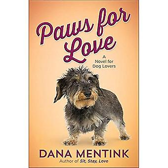 Paws for Love: A Novel for Dog Lovers (Love Unleashed)
