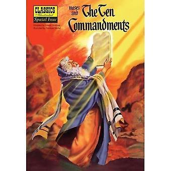 Moses and the the Ten Commandments (Classics Illustrated)