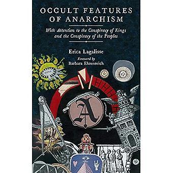 Occult functies voor Anarchism: met aandacht voor de samenzwering van koningen en de samenzwering van de volkeren