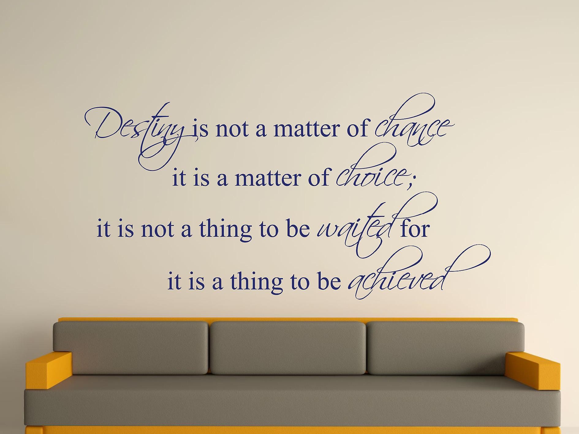 Destiny Is Not A Matter of Chance Wall Art Sticker - Ultra Blue