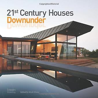 21st Century Houses Downunder (21st Century