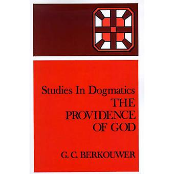 The Providence of God by Berkouwer & G. C.