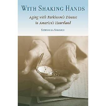 Com as mãos a tremer envelhecimento com doença de Parkinson em Heartland Américas por Solimeo & Samantha