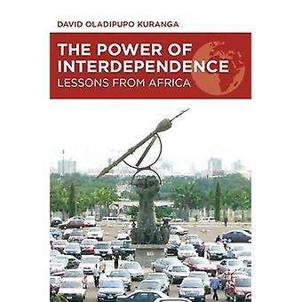Kraft af indbyrdes afhængighed lektioner fra Afrika af Kuranga & David O.