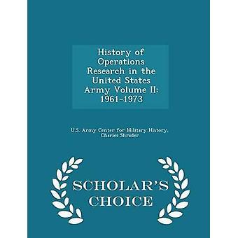 تاريخ بحوث العمليات في الولايات المتحدة الجيش المجلد الثاني العلماء 19611973 خيار الطبعة بمركز الجيش الأمريكي للتاريخ العسكري