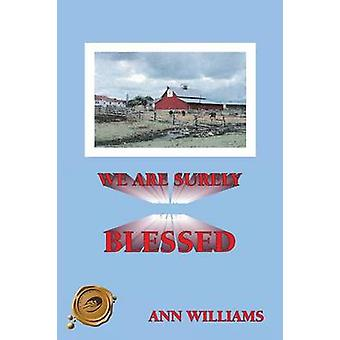 We Are Surely Blessed by Williams & Ann