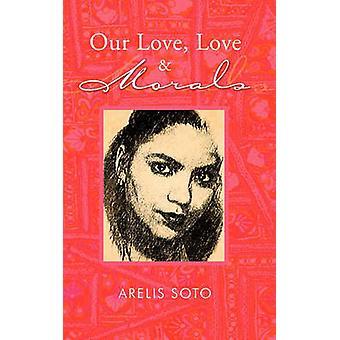 Meidän Love Love Morals by Soto & ARELIS
