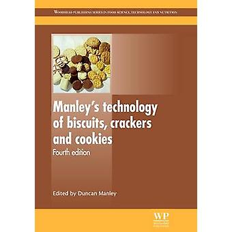 Manley S Technology of Biscuits Crackers and Cookies by Manley & Duncan