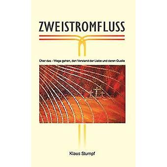 Zweistromfluss von Stumpf & Klaus