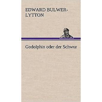 Pembroke Oder Der Schwur av Lytton & Edward Bulwer Lytton