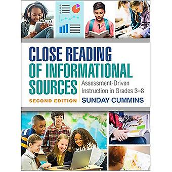 Close Reading of Informational Sources, Second Edition: Assessment-Driven Instruction� in Grades 3-8