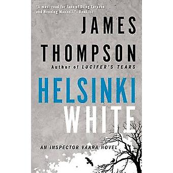 Helsinki White by James Thompson - 9780425253441 Book
