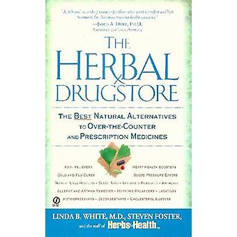 The Herbal Drugstore - The Best Natural Alternatives to over-the-Count