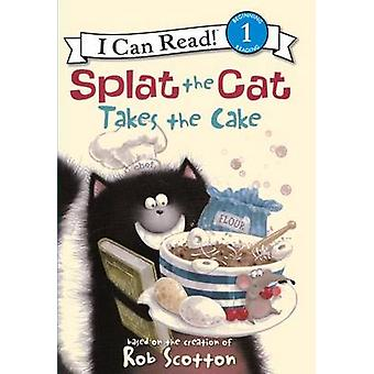 Splat the Cat Takes the Cake by Amy Hsu Lin - Robert Eberz - 97806062