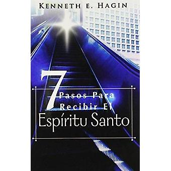 Siete Pasos Para Redibir El Espiritu Santo (Seven Vital Steps to Rece