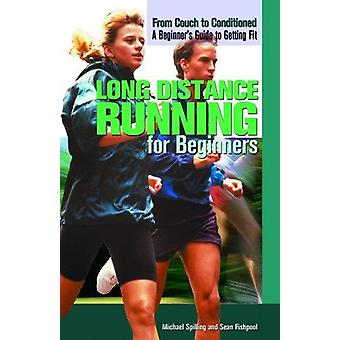 Long Distance Running for Beginners by Michael Spilling - 97814488481
