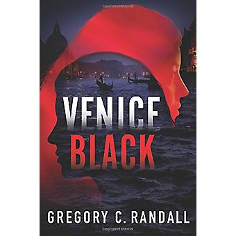 Venice Black by Gregory C. Randall - 9781542048699 Book