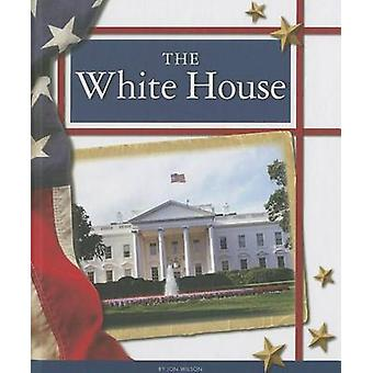 The White House by Jon Wilson - 9781623239602 Book