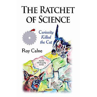 Ratchet of Science by Roy Calne - 9781631178610 Book