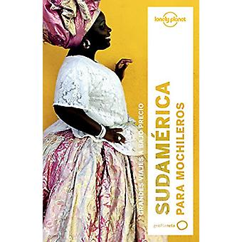 Lonely Planet Sudamerica Para Mochileros by Lonely Planet - 978840816