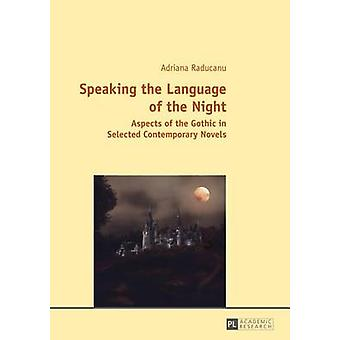 Speaking the Language of the Night by Adriana Raducanu