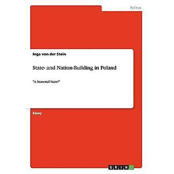State- And Nation-Building in Poland by Inga Von Der Stein - 97836565