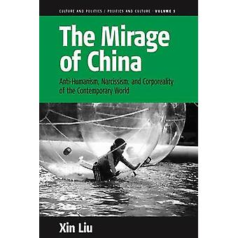 The Mirage of China by Liu & Xin