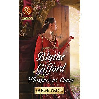Whispers at Court (Mills & Boon Largeprint Medical) (Hardcover) by Gifford Blythe