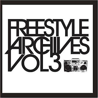 Freestyle Archives - Vol. 3-Freestyle Archives [CD] USA import