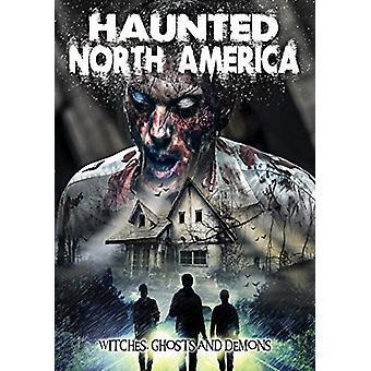 Hjemsøgt Nordamerika: Hekse spøgelser & dæmoner [DVD] USA importerer