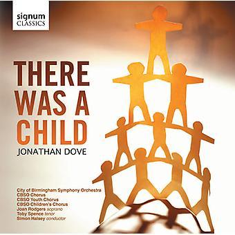 Jonathon Dove - Jonathan Dove: Der var et barn [CD] USA importerer