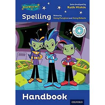 Read Write Inc. Spelling Teaching Handbook by Ruth Miskin & Janey Pursglove & Jenny Roberts