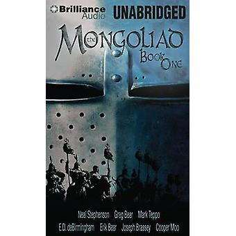 The Mongoliad Book One by Neal Stephenson & Greg Bear & Mark Teppo & E.D. DeBirmingham