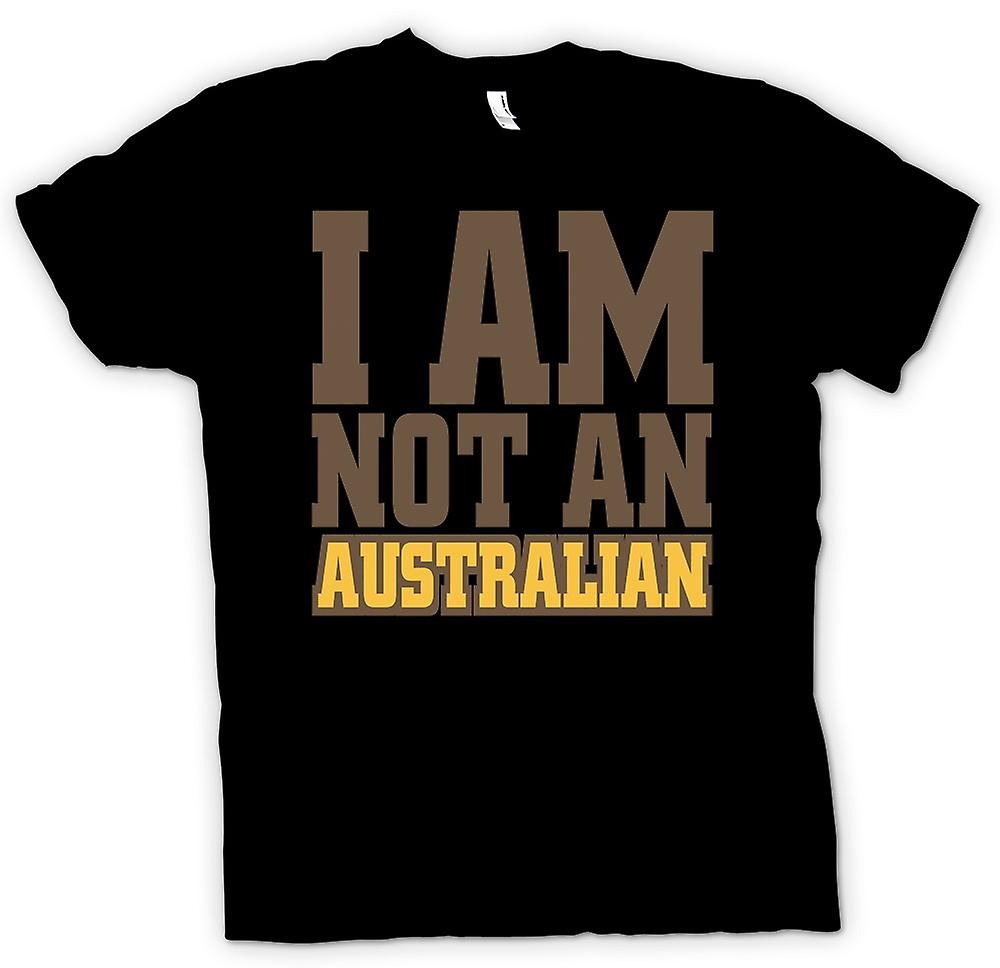 Mens T-shirt - I am not an Australian - Funny
