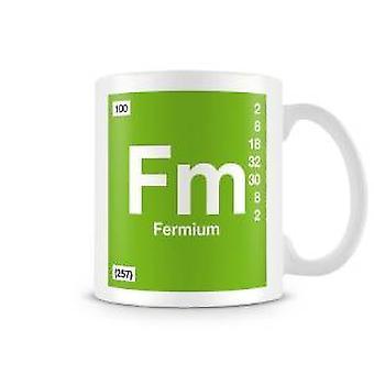 Mug imprimé scientifique, mettant en vedette élément symbole 100 Fm - Fermium