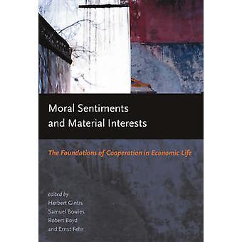 Sentimentos morais e interesses materiais - as bases da cooperação