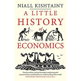 A Little History of Economics by Niall Kishtainy - 9780300234527 Book