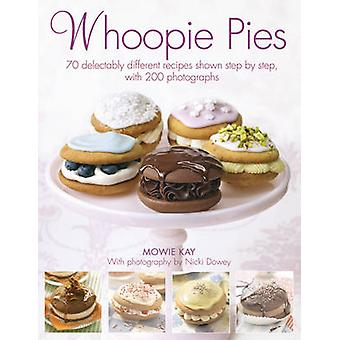 Whoopie Pies - 70 Delectably Different Recipes Shown Step by Step - wi