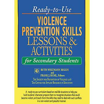 Ready-to-use Violence Prevention Skills - Lessons and Activities for S