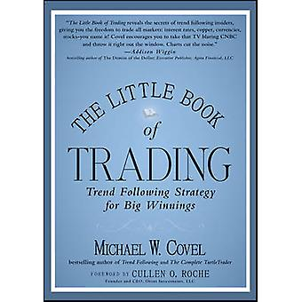 The Little Book of Trading - Trend Following Strategy for Big Winnings