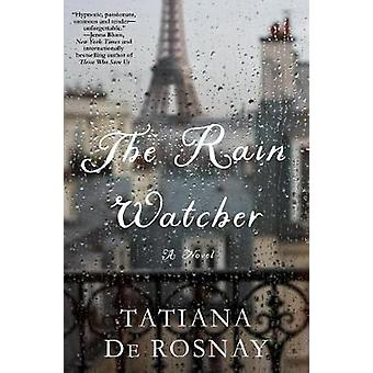 The Rain Watcher - A Novel by The Rain Watcher - A Novel - 978125020001