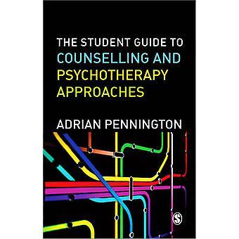 Studerendes Guide til rådgivning & psykoterapi tilgange af Adrian