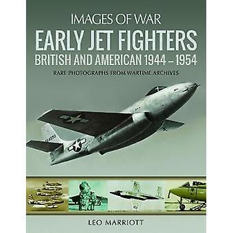 Primi Jet Fighters - inglesi e americani 1944-1954 by Marriott - Le