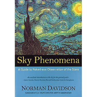 Sky Phenomena - A Guide to Naked-eye Observation of the Stars (2nd Rev