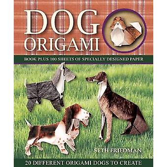 Dog Origami by Seth Friedman - 9781626865969 Book