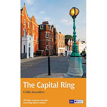 Capital Ring - Recreational Path Guide (Re-issue) by Colin Saunders -