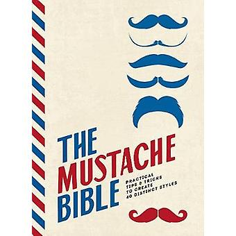 The Mustache Bible - Practical tips & tricks to create 40 distinct