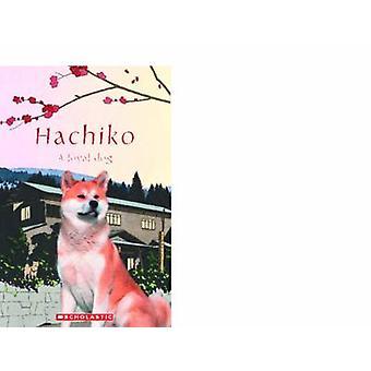 Hachiko - a verdadeira história de um cão leal por Nicole Taylor - 9781906861971 B